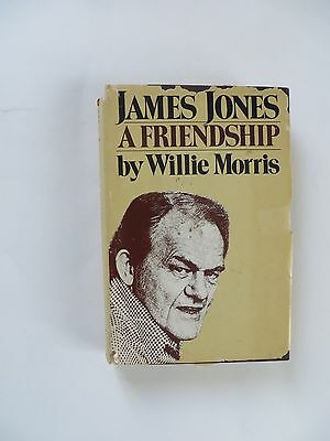 $9 • Buy James Jones A Frienship  By Willie Morris Hc 1978 1st Edition