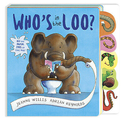 Who's In The Loo? By Jeanne Willis (Board Book) Expertly Refurbished Product • 6.98£