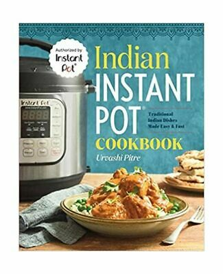 $9.32 • Buy Indian Instant Pot® Cookbook: Traditional Indian Dishes Made Easy And Fast, Pitr