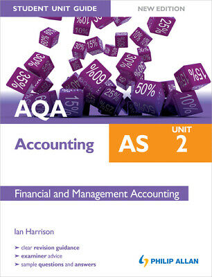 £3.27 • Buy Student Unit Guide: AQA AS Accounting. Unit 2 Financial And Management