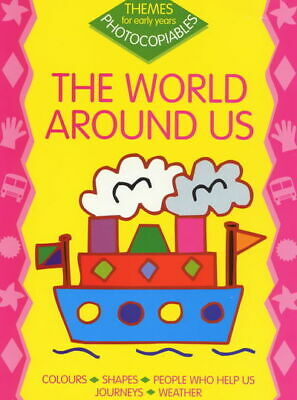 £2.91 • Buy Themes For Early Years Photocopiables: The World Around Us By Sally Gray