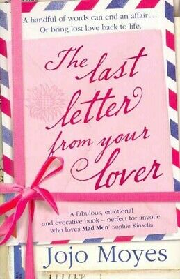 AU20.18 • Buy Last Letter From Your Lover, Paperback By Moyes, Jojo, Brand New, Free Shipping