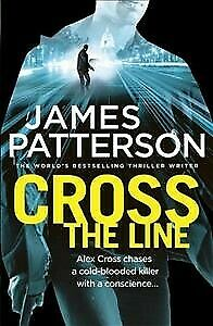 AU21.26 • Buy Cross The Line : (Alex Cross 24), Paperback By Patterson, James, Brand New, F...