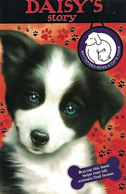 Children's 'battersea Dogs & Cats Home' Reading Story Book: Daisy's Story • 2.99£