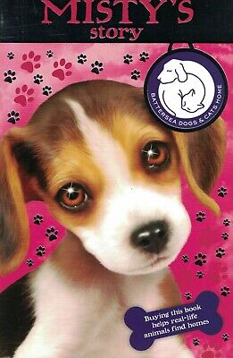 Children's 'battersea Dogs & Cats Home' Reading Story Book: Misty's Story • 2.99£