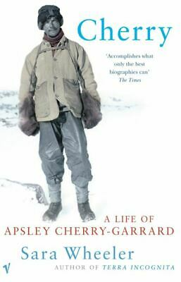£3.06 • Buy Cherry: A Life Of Apsley Cherry-Garrard By Sara Wheeler (Paperback) Great Value