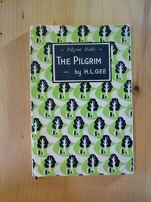 A Vintage The Pilgrim By H L Gee Book  • 10£