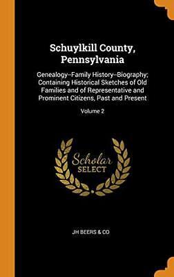 Schuylkill County, Pennsylvania: Genealogy--Fam. Beers, Co<| • 41.54£