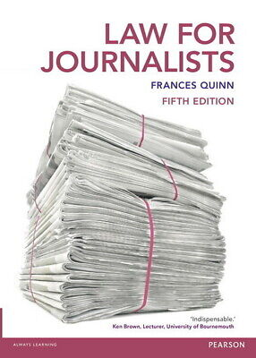 £3.93 • Buy Law For Journalists By Frances Quinn (Paperback) Expertly Refurbished Product