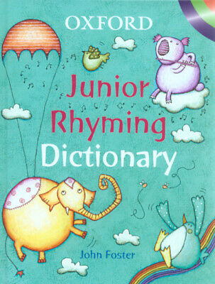 Oxford Junior Rhyming Dictionary By John Foster (Hardback) Fast And FREE P & P • 3.08£