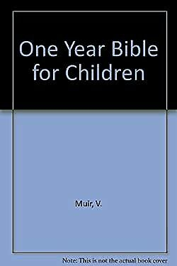 One Year Bible For Children • 12.17£