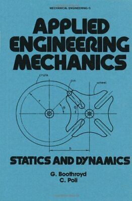 Applied Engineering Mechanics: Statics And Dyna. Boothroyd<| • 141.35£