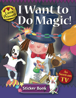 Little Princess: I Want To Do Magic!: Sticker Book By Tony Ross (Paperback / • 15.98£
