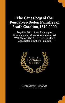 The Genealogy Of The Pendarvis-Bedon Families O. Heyward<| • 36.26£