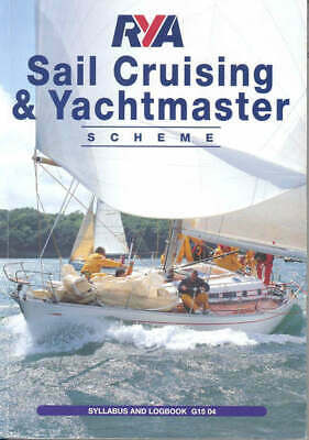 Cruising Scheme: Syllabus And Logbook. By Royal Yachting Association (Paperback) • 1.88£