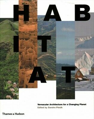 AU131.99 • Buy Habitat : Vernacular Architecture For A Changing Planet, Hardcover By Piesik,...