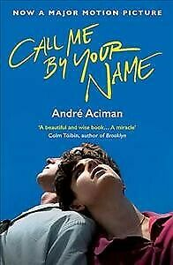 AU22.48 • Buy Call Me By Your Name, Paperback By Aciman, Andre, Like New Used, Free Shipping