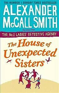 AU19.79 • Buy House Of Unexpected Sisters, Paperback By McCall Smith, Alexander, Brand New,...