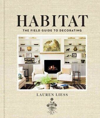 AU44.16 • Buy Habitat : The Field Guide To Decorating, Hardcover By Liess, Lauren; Norman, ...