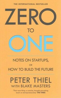 AU20.95 • Buy Zero To One : Notes On Start Ups, Or How To Build The Future, Paperback By Th...