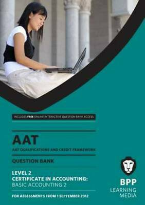 AAT - Basic Accounting 2: Question Bank (L2) By BPP Learning Media (Paperback / • 3.27£