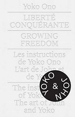 Yoko Ono: Growing Freedom [Paperback] Cheryl Sim And Gunnar B. Kvaran • 11.99£