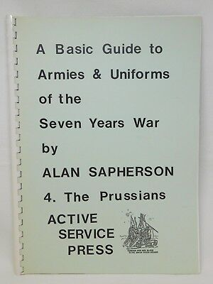 Basic Guide To ARMIES And UNIFORMS Of 7YW Vol 4 THE PRUSSIAN 46823 • 11.99£