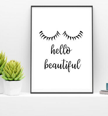 Hello Beautiful Eyelashes PRINT Quote Bedroom Home Decor Wall Art Typography • 3.19£