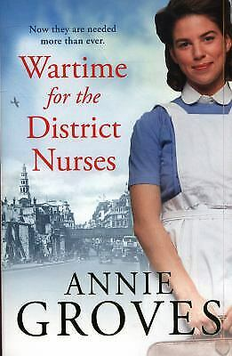 £3.09 • Buy Wartime For The District Nurses The District Nurse, Book 2 Annie Groves