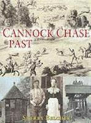 Cannock Chase Past Hardcover Sherry Belcher • 16.27£