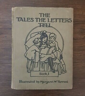 The Tales The Letters Tell Book 1, Margaret W. Tarrant 1945 • 10.99£