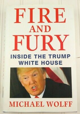 AU4.71 • Buy Fire And Fury : Inside The Trump White House By Michael Wolff (2018, Hardcover)