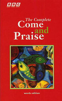 The Complete Come And Praise - Words Edition: Lyrics • 4.39£