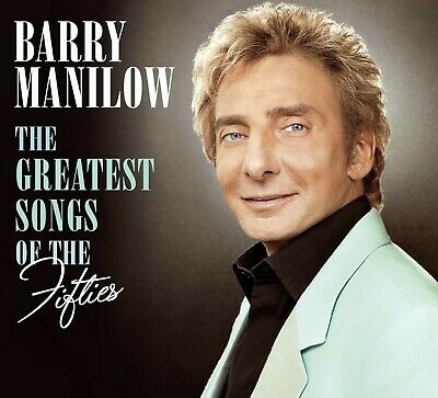 Barry Manilow ~ Sings The Greatest Hit Songs Of The 50's NEW CD • 3.95£