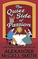 AU29.42 • Buy Quiet Side Of Passion, Paperback By McCall Smith, Alexander, Brand New, Free ...
