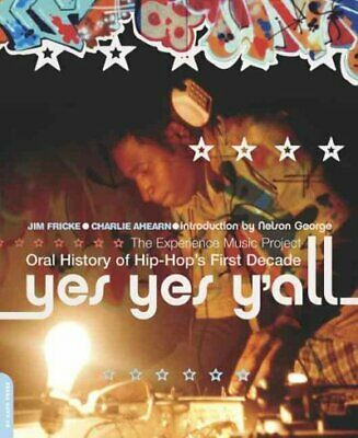 AU58.02 • Buy Yes Yes Y'All : The Experience Music Project : Oral History Of Hip-Hop's Firs...