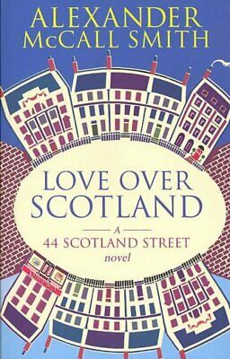 AU21.11 • Buy Love Over Scotland, Paperback By McCall Smith, Alexander, Brand New, Free Shi...