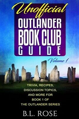 AU19.31 • Buy Unofficial Outlander Book Club Guide: Trivia, Recipes, Discussion Topics, And...