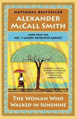 AU25.48 • Buy Woman Who Walked In Sunshine, Paperback By McCall Smith, Alexander, Brand New...