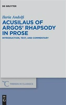 AU172.72 • Buy Acusilaus Of Argos' Rhapsody In Prose : Introduction, Text, And Commentary, H...