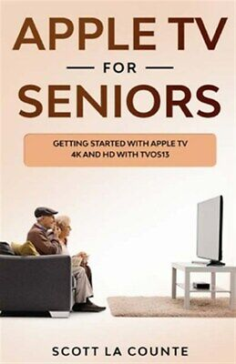 AU26.72 • Buy Apple TV For Seniors: Getting Started With Apple TV 4K And HD With TVOS 13, B...