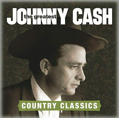 Johnny Cash ~ The Greatest Country Classics NEW CD Ghost Riders In The Sky ETC • 3.99£