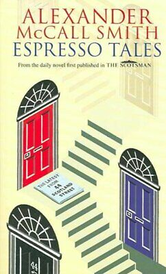 AU20.89 • Buy Espresso Tales, Paperback By McCall Smith, Alexander, Brand New, Free Shipping