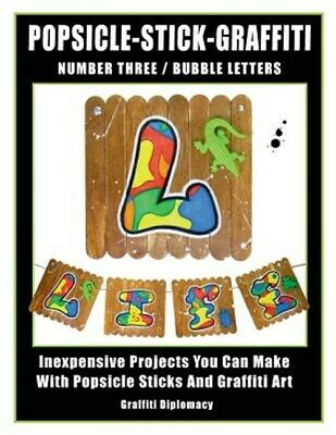 AU33.48 • Buy Popsicle-Stick-Graffiti/ Number Three/ Bubble Letters: Inexpensive Projects Y...