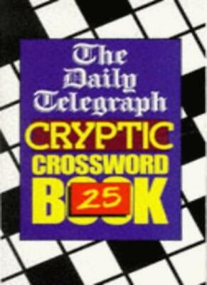 £5.06 • Buy Daily Telegraph  Cryptic Crossword Book: No.25 By Telegraph Group Limited