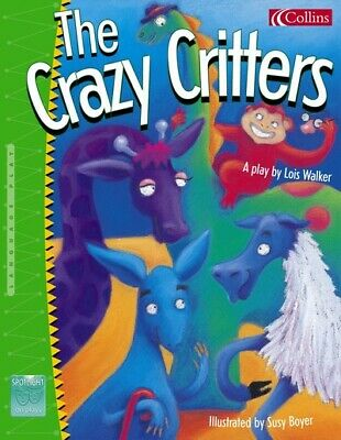 £6.45 • Buy Spotlight On Plays: The Crazy Critters By Lois Walker (Paperback / Softback)