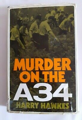 Very Rare Murder On The A34 Harry Hawkes True Crime Signed Cannock Chase 1970 • 99£