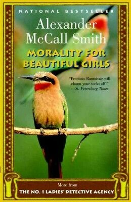 AU26.03 • Buy Morality For Beautiful Girls, Paperback By McCall Smith, Alexander, Brand New...