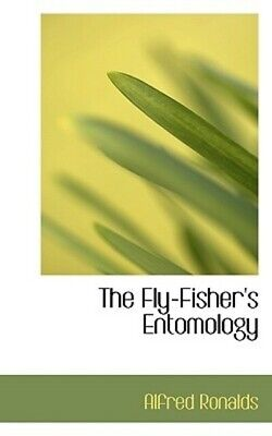 The Fly-Fisher's Entomology By Alfred Ronalds (Paperback / Softback) Great Value • 18.62£