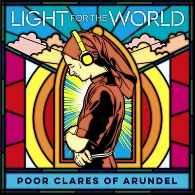 Poor Clares Of Arundel : Poor Clares Of Arundel: Light For The World CD (2020) • 13.55£